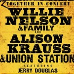 WILLIE NELSON ALISON KRAUS